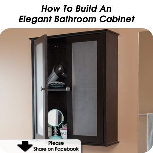 how to build an elegant bathroom cabinet