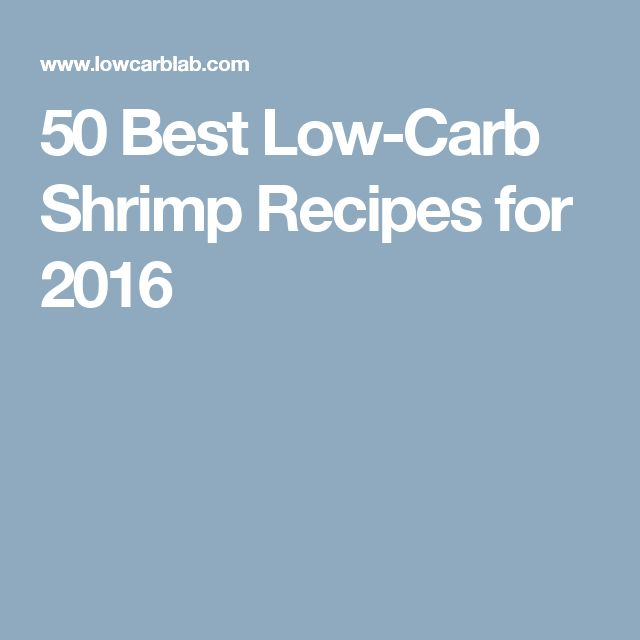 50 Best Low-Carb Shrimp Recipes for 2016