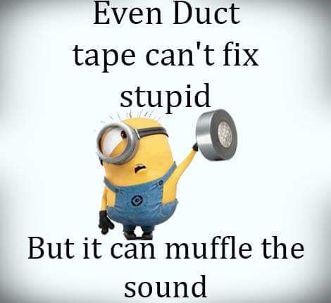 Gotta Love Duct Tape!!