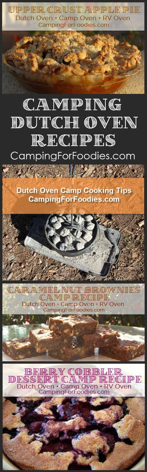 No camping trip is complete without great food! Cooking for two? Or a crowd? We've got outdoor camp meals that can be cooked in cast iron Dutch ovens using charcoal briquettes or tripods and grates over campfires. You'll love our fun and easy Dutch oven recipes for camping! See our Upper Crust Apple Pie, Caramel Nut Brownies, Berry Cobbler dessert recipes, and Dutch oven cooking tips and more!