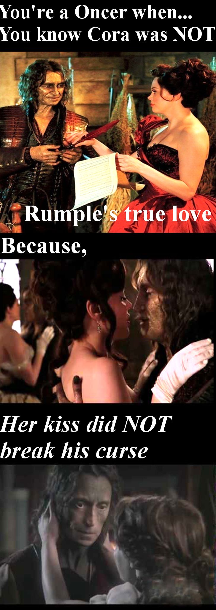 That's how you knew that even if Rumple truly did love Cora, you knew that Cora never truly loved Rumple. But who cares?? We have Rumbelle now! <3