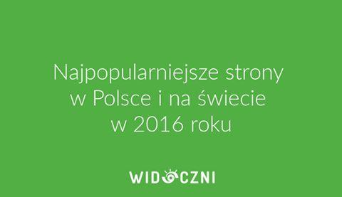 Google, Allegro, Facebook i... rosyjski portal społecznościowy? Oto najpopularniejsze strony w Polsce i na świecie.
