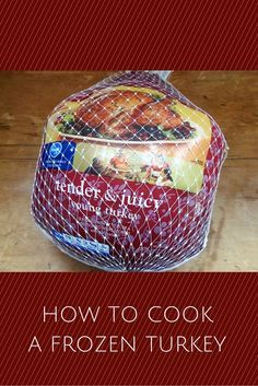 How to Cook a Frozen Turkey -- good to know if that turkey doesn't thaw as fast as you thought it would