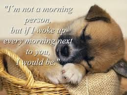 funny morning quotes for him - Google Search
