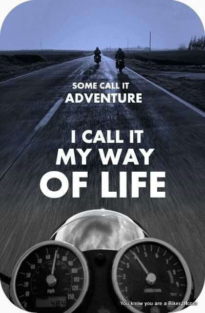 Motorcycles: a way of life.