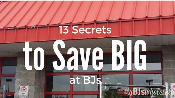 13 Secrets To Save Big at BJs Wholesale Club - http://www.mybjswholesale.com/2016/05/13-secrets-save-big-bjs-wholesale-club.html/