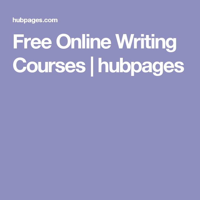 Free Online Writing Courses | hubpages