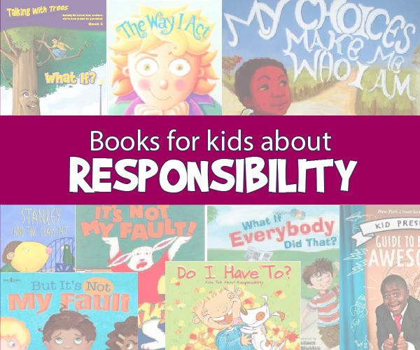 Books That Teach About Responsibility For Kids Kindergarten Books Kindergarten Activities 1st Grade Books