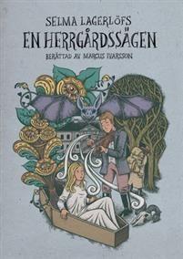 """""""En herrgårdssägen"""" av Selma Lagerlöf"""