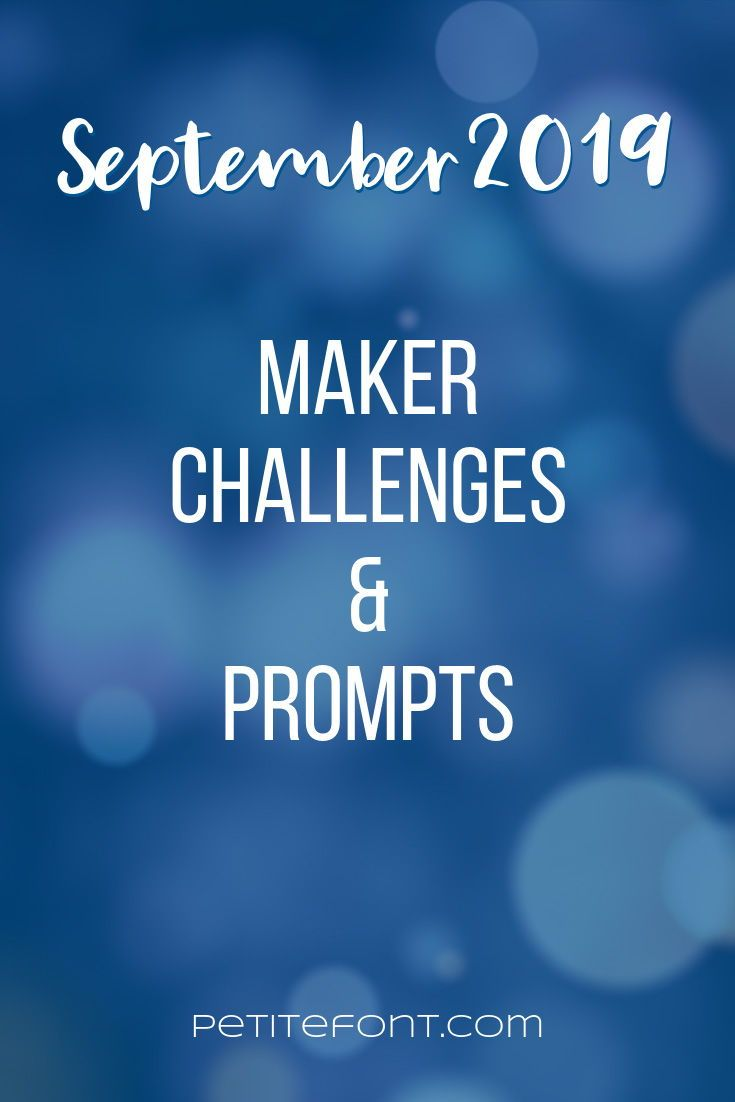 September 2019 Maker Challenges In 2020 Daily Sewing Challenge
