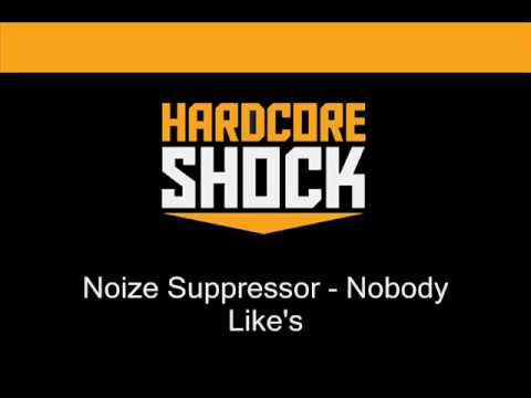 ▶ Noize Suppressor - Nobody Like's - YouTube