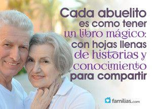 Tus abuelos son un arcón de sabiduría. ¿Los estás aprovechando?