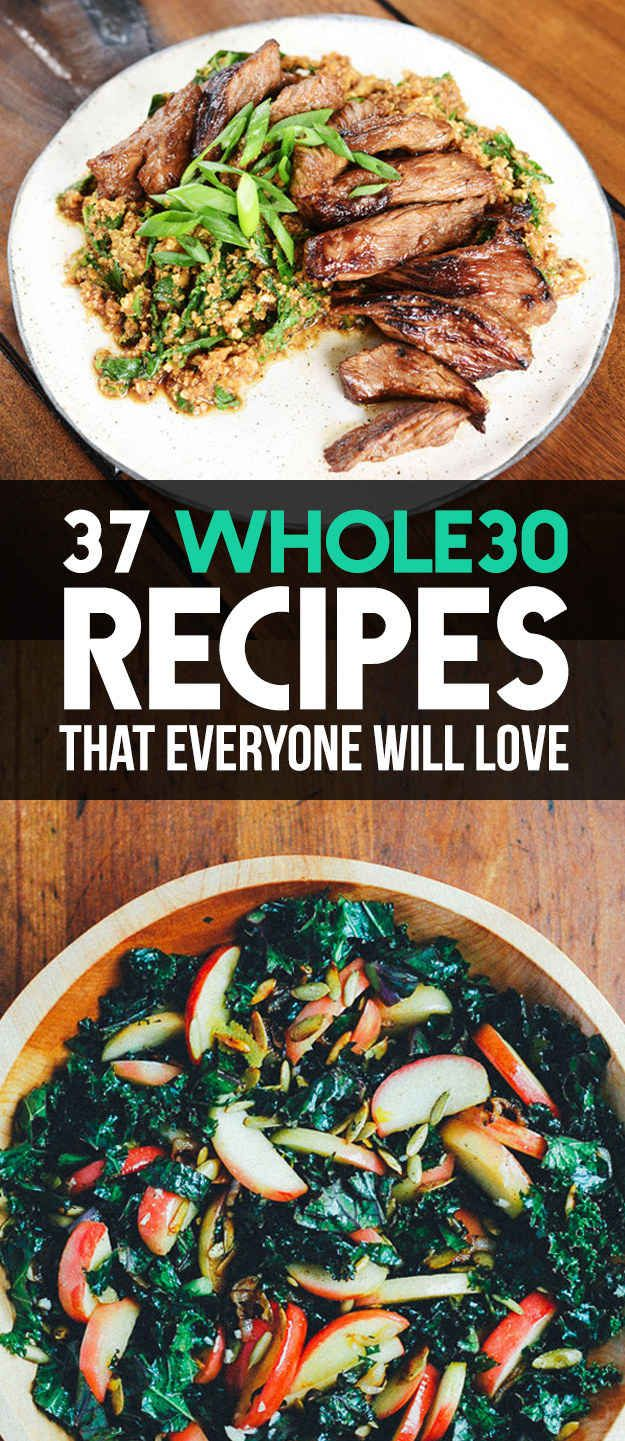 37 Whole30 Recipes That Everyone Will Love (compliance not confirmed- no smoothies pudding, stuffed dates etc)