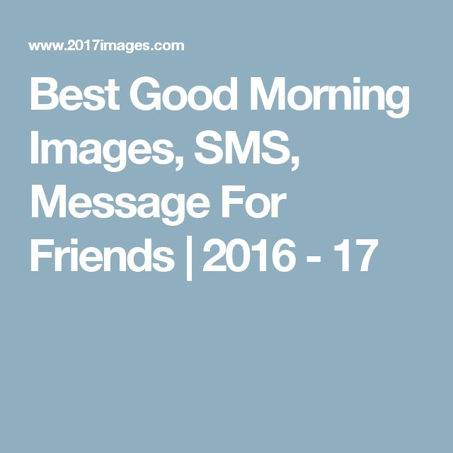Good Morning Quotes For Wife In Hindi: 1000+ Ideas About Best Good Morning Messages On Pinterest