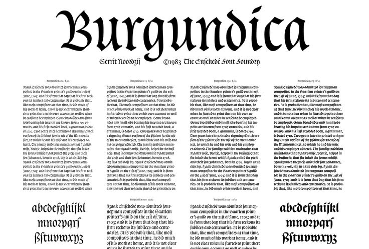 "Fragment of Burgundica specimen from The Enschedé Font Foundry. Gerrit Noordzij writes about Burgundica:  ""The design of Burgundica emerged from analyzing the elongated version of the Burgundian Bastarda appearing firstly in manuscripts from the calligraphic workshop of Jacquemart Pilavaine in Bergen (Hainaut) in 1450. The Burgundian bookproduction of the time owed much of its splendor to this elegant script."""