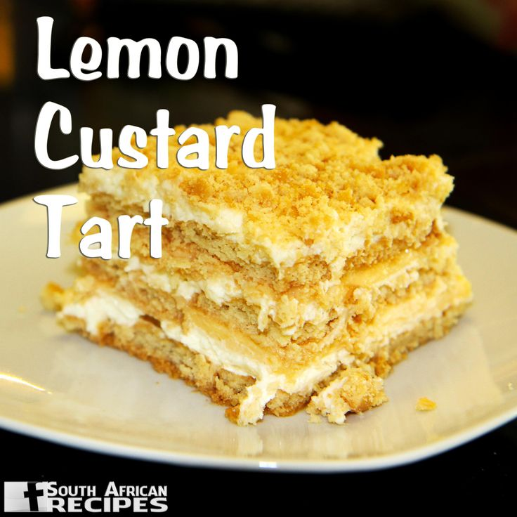 South African Recipes LEMON CUSTARD TART