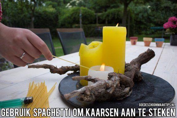 Gebruik spaghetti om kaarsen aan te steken. Meer goede tips vind je op: www.goedeschoonmaaktips.nl