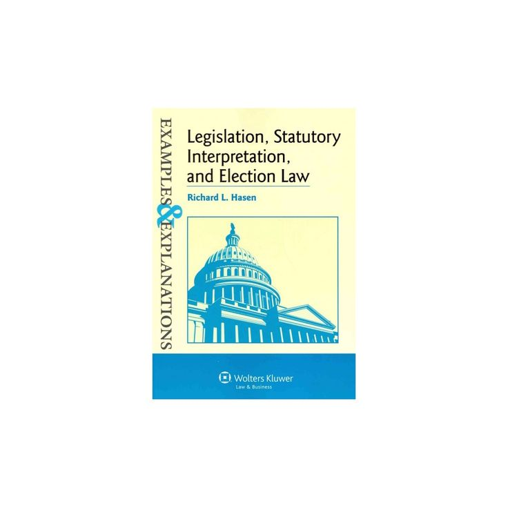 Legislation, Statutory Interpretation and Election Law (Paperback)