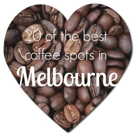 20 of Melbourne's best coffee spots - Australia