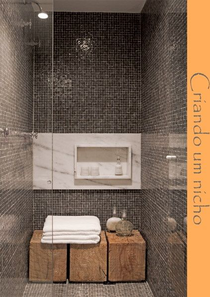 Nicho no Banheiro: Showers, Shower Ideas, Bathroom Design, Shower Head, Wood Benches, Wooden Stools, Mosaic Tiles, Mosaics Tile, Bathroom