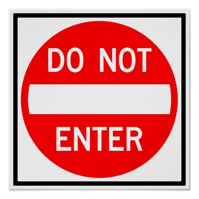 private SIGN RED CIRCLE traffic sign raod sign ONE WAY DO NOT ENTER 9x12