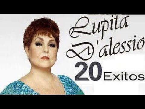 LUPITA DALESSIO EXITOS 20 GRANDES EXITOS MIX - YouTube