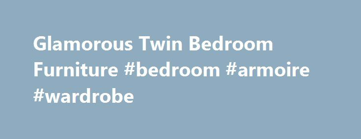Glamorous Twin Bedroom Furniture #bedroom #armoire #wardrobe http://bedroom.remmont.com/glamorous-twin-bedroom-furniture-bedroom-armoire-wardrobe/  #twin bedroom furniture # Glamorous Twin Bedroom Furniture Bedroom furniture should be very beautiful. It should make the room look pretty. Depending on your requirements, you should get a nice and good looking bedroom furniture. Twin bedroom furniture is one of the most interesting variety of this furniture. There are many lovely furniture items…