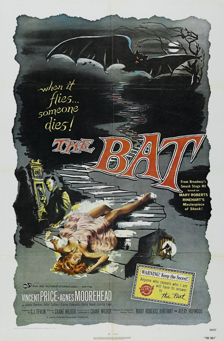 'When it flies… someone dies!' The Batis a 1959 American murder mystery film written and directed by playwrightCrane Wilbur (screenplay for Mysterious Island;The Mad Magician; …