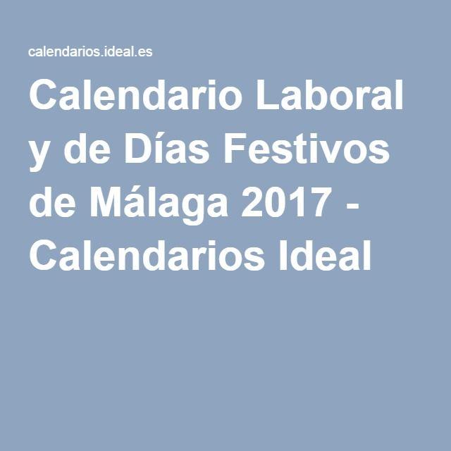Calendario Laboral y de Días Festivos de Málaga 2017 - Calendarios Ideal