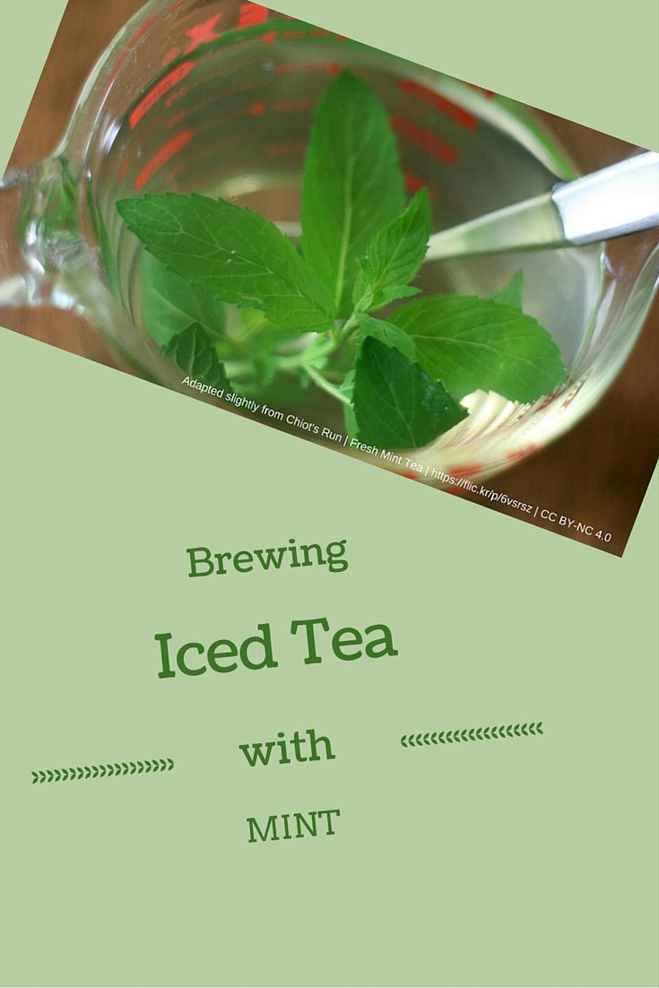 tall glass of iced tea flavored with fresh mint can be a refreshing ...