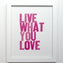 Live What you Love (Pink)