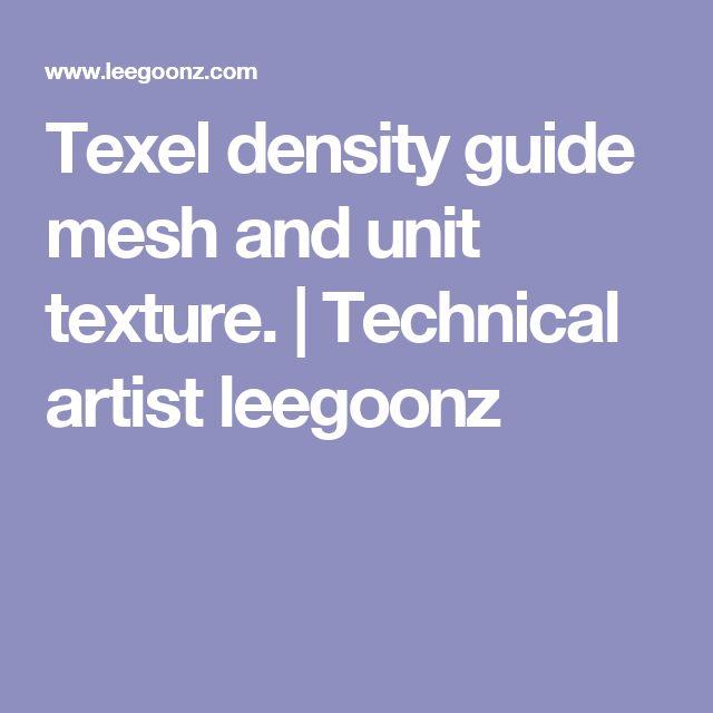 Texel density guide mesh and unit texture. | Technical artist leegoonz