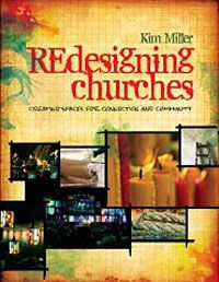 """Does your church building have out-of-date interiors or feel like a Sunday school version of the reality show """"Hoarders""""? If yes, you'll want to check out our review of """"REdesigning Churches: Creating Spaces for Connection and Community"""" by Kim Miller. Ann Michel says this book is like """"Design on a Dime"""" for churches!"""