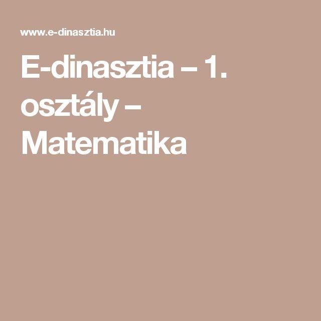 E-dinasztia – 1. osztály – Matematika