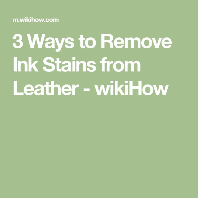 3 ways to remove ink stains from leather wikihow autos post. Black Bedroom Furniture Sets. Home Design Ideas