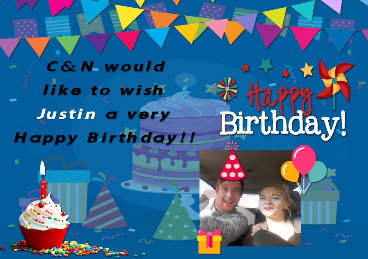 C&N would like to wish Justin a very Happy Birthday!!🍰🎊