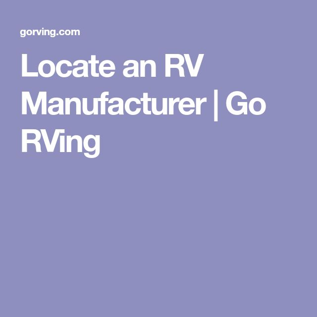 Locate an RV Manufacturer | Go RVing