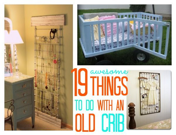 19 Awesome Things to do with an Old Crib. These are some awesome DIY ideas for an old crib. I especially like the outdoor love seat idea.