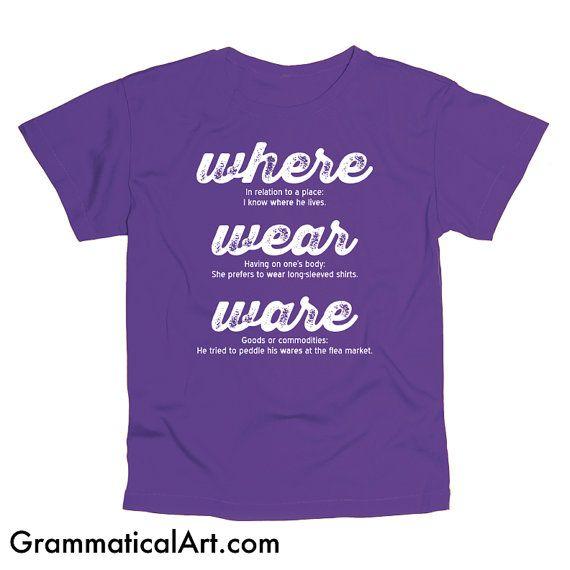 Grammar Where Wear Ware Men's Geek Shirt Cool Nerdy T-Shirt Funny Geekery English Joke Shirt Geeky Funny Dorky Shirt Gifts for Teachers