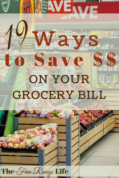 Your grocery bill takes up a big chunk of your monthly budget. Here are 19 ways to save on groceries and cut that bill in half!