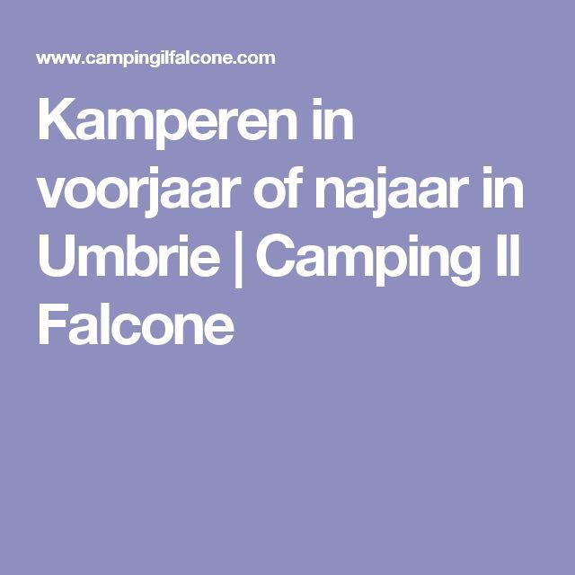 Kamperen in voorjaar of najaar in Umbrie | Camping Il Falcone