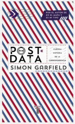 Ese anticuado arte de escribir cartas rescata el británico Simon Garfield | LÁGRIMAS LITERARIAS