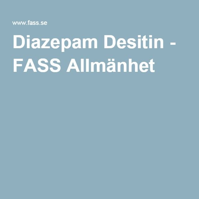 Diazepam Desitin - FASS Allmänhet