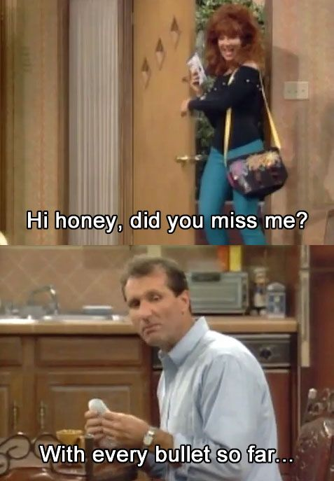 : Funny Pics, Marriedwithchildren, Funny Pictures, Married With Children, Funny Meme, Married Life, Miss Mes, Happy Marriage, Bullets