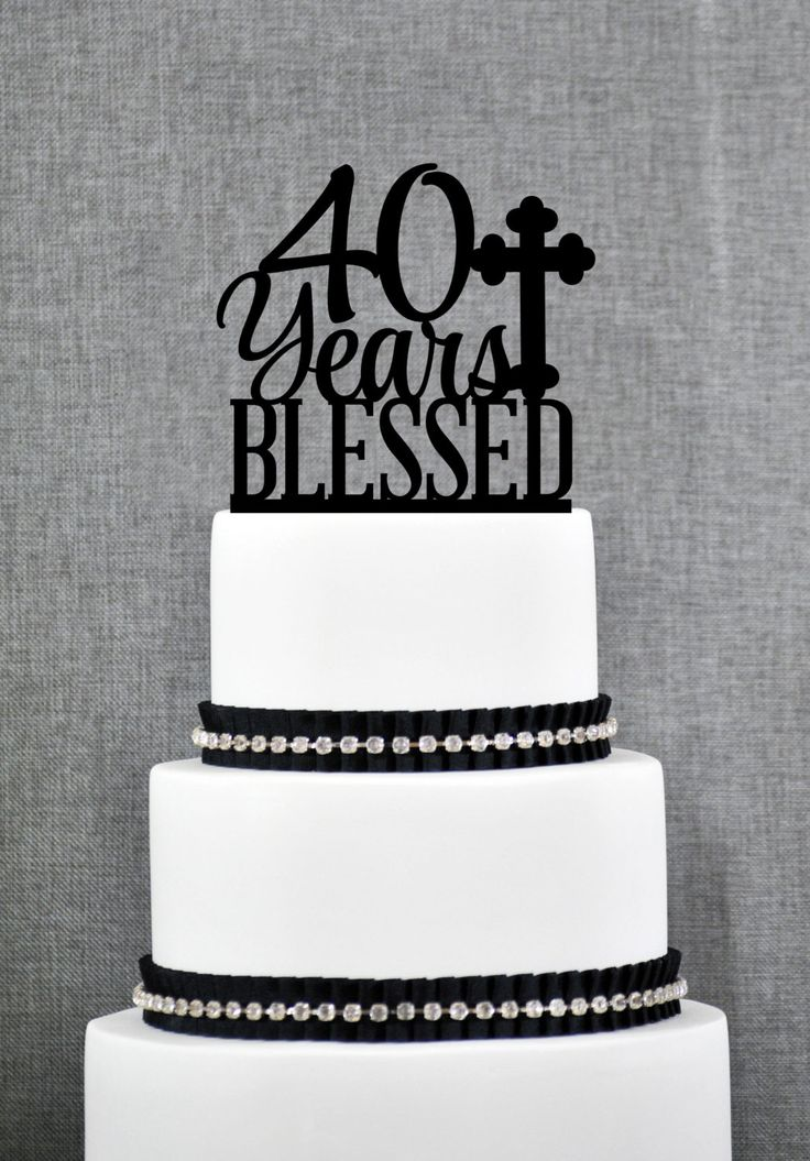 New to ChicagoFactory on Etsy: 40 Years Blessed Cake Topper Classy 40th Birthday Cake Topper 40th Anniversary Cake Topper- (S247) (15.00 USD)