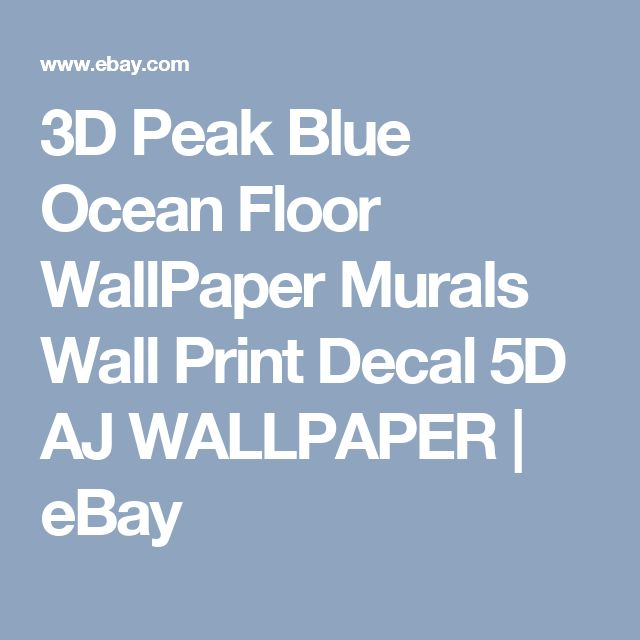 3D Peak Blue Ocean Floor WallPaper Murals Wall Print Decal 5D AJ WALLPAPER   eBay