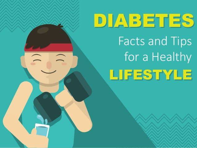 DIABETES LIFESTYLE Facts and Tips for a Healthy