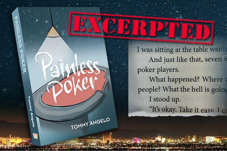 Известный обозреватель и эксперт Томми Анджело презентовал свою новую книгу «Покер без боли». В ней автор нескольких бестселлеров в нестандартной манере рассказывает о характерных ошибках современных игроков и методах борьбы с ними.
