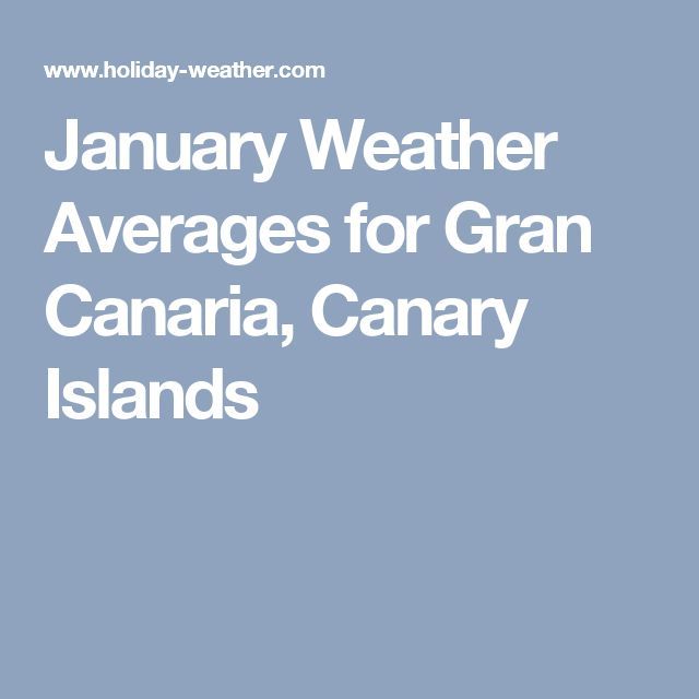 January Weather Averages for Gran Canaria, Canary Islands