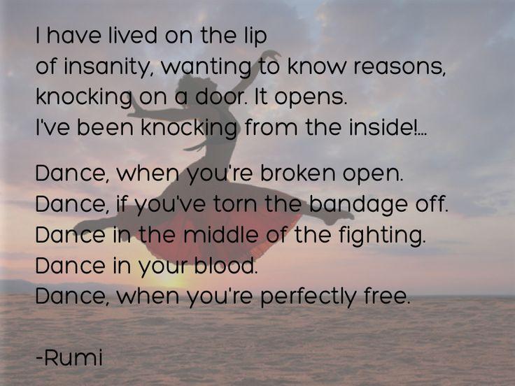 Rumi Quotes: Rumi, Quotes, Dance Http://balancingontwofeet.com